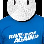 raves strikes again shirt